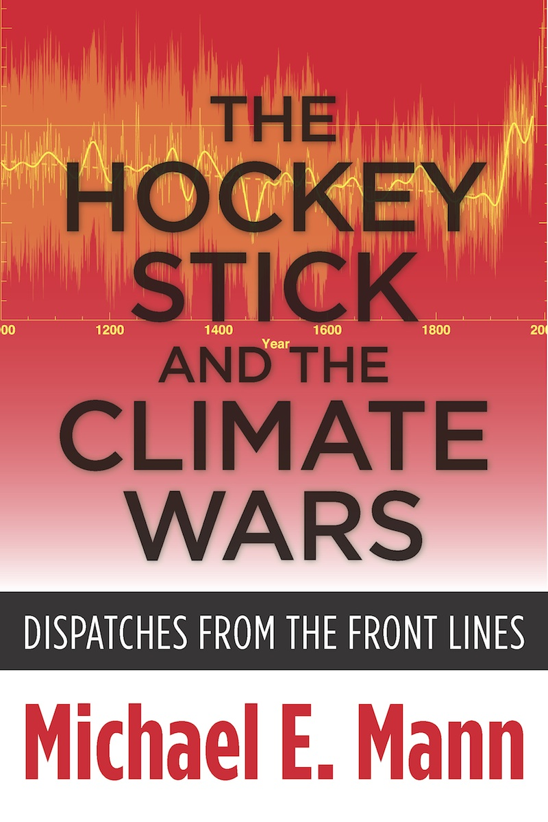 The Hockey Stick and the Climate Wars Book